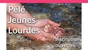 Pèlerinage Jeunes à Lourdes