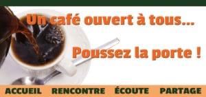 Un café ouvert à tous…