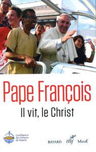Il vit, le Christ – L'exhortation du pape à la jeunesse